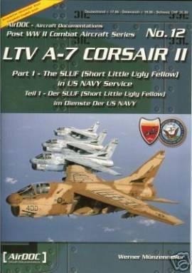 ! ADP012 LTV A-7 CORSAIR II, Teil1, Aircraft Documentation - Bild vergrößern