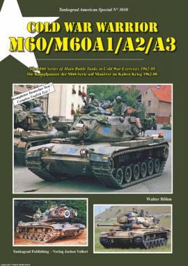 3030 Cold War Warrior M60/M60A1/A2/A3, Tankograd, NEU - Bild vergrößern