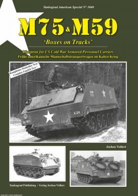 ! 3040 US M75 - M59 -Boxes on Tracks-, Tankograd NEU 6/20 VORBESTELLUNG! - Bild vergrößern
