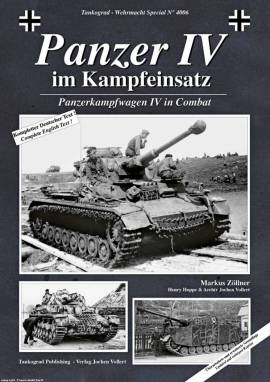! 4006 Panzer IV im Kampfeinsatz-NEUAUFLAGE,Tankograd, NEU 9/2017  - Bild vergrößern