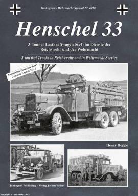 4018 Henschel 33 - 3-to Lkw im Dienste der Reichswehr und Wehrmacht, Tankograd - Bild vergrößern