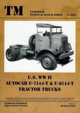 6005 U.S. WW II - AUTOCAR U-7144-T & U-8144-T Tractor Trucks Tankograd NEU  - Bild vergrößern