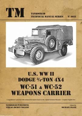 ! 6031 US WWII Dodge WC51/52 Weapons Carrier,Tankograd TM NEU 6/20,VORBESTELLUNG - Bild vergrößern
