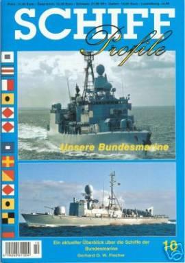 Schiffprofile 10: Unsere Bundesmarine - Bild vergrößern