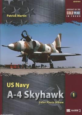 ! ADCW001 A-4 Skyhawk Photo Album, AirDoc NEUERSCHEINUNG 12/2016  - Bild vergrößern