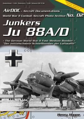 ! ADC002  Junkers Ju-88 A/D Aircraft Documentation, NEU - Bild vergrößern