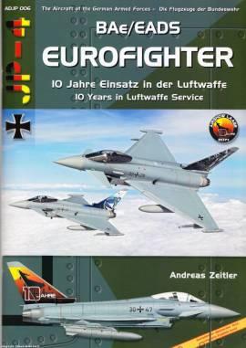 ! ADJP006 Eurofighter - 10 Jahre im Dienst der Luftwaffe, AirDoc NEU - Bild vergrößern