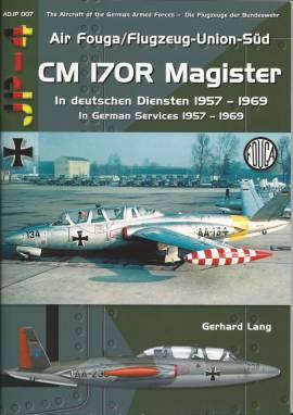 ! ADJP007 CM 170R Fouga Magister im Dienst der Luftwaffe 1957-69,AirDoc NEU 2015 - Bild vergrößern
