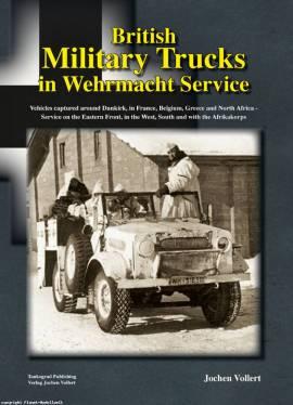 0 British Military Trucks in Wehrmacht Service, Tankograd Buch - Bild vergrößern
