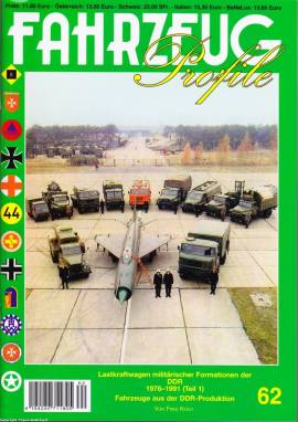 Fahrzeug-Profile 62 Lkw militärischer Formationen der DDR 1976-1991, Teil 1, Fz.-Profile,NEU - Bild vergrößern