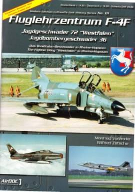 ! ADL001 Fluglehrzentrum F-4F JG 72 & JaBoG 36, Aircraft Documentation - Bild vergrößern