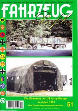 Fahrzeug-Profile 51: Die Einheiten der US Army in Europa im Jahre 1981: Das Divisionsversorgungskomm - Bild vergrößern
