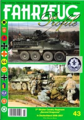 Fahrzeug-Profile 43: 2nd Stryker Cavalry Regiment -second Dragoons- in Deutschland 2006-2007 - Bild vergrößern