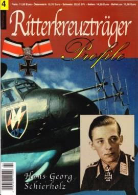 RT-04 Hans Georg Schierholz, Nachtjagd, Ritterkreuzträger-Profile - Bild vergrößern