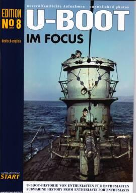 U-Boot im Focus - Edition No. 08, Luftfahrtverlag START, NEU - Bild vergrößern