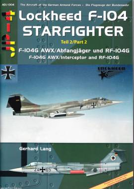 ! ADJP004 Lockheed F-104G & RF-104G Starfighter Teil 2, AirDoc - Bild vergrößern