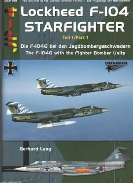 ! ADJP001 F-104G Starfighter in den Jagdbombergeschwadern, AirDoc NEU - Bild vergrößern