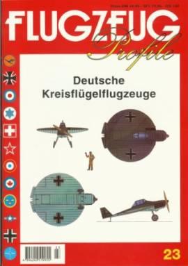 Flugzeug-Profile 23: Deutsche Kreisflügelflugzeuge - Bild vergrößern