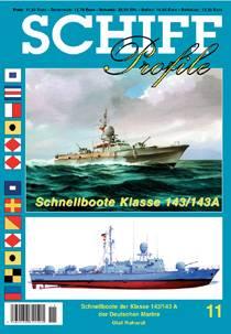 Schiffprofile 11: Schnellboote der Klasse 143/143A der Bundesmarine - Produktbild