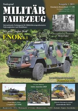 ! 1 Militärfahrzeug Magazin 1/2021, Tankograd, NEU 11/2020 VORBESTELLUNG! - Bild vergrößern