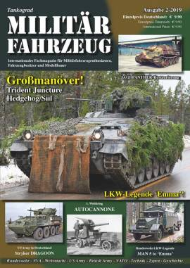 ! 1 Militärfahrzeug Magazin 2/2019, Tankograd, NEU 3/19 Auf Lager - Bild vergrößern
