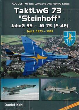 ! ADL012 Taktisches Luftwaffengeschwader 73 -Steinhoff- Teil 2, AirDoc NEU 11/19 - Bild vergrößern