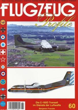 ! FP-60 C-160D Transall im Dienst der Luftwaffe, Flugzeug-Profile,NEU 5/2017& - Bild vergrößern