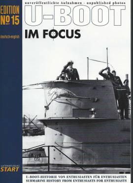 U-Boot im Focus - Edition No. 15, Luftfahrtverlag START, NEU - Bild vergrößern