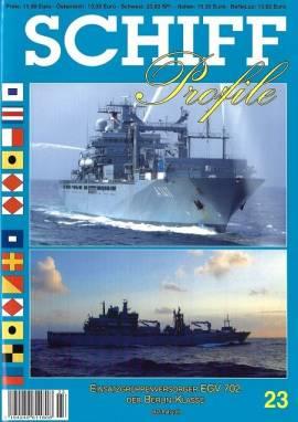 Schiffprofile 23: Einsatzgruppenversorger EGV702 der Berlin-Klasse - Bild vergrößern
