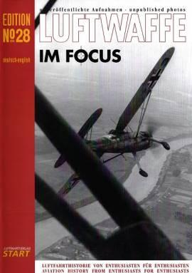 Luftwaffe im Focus - Edition No. 28, LUFTFAHRTVERLAG START, NEUERSCHEINUNG - Bild vergrößern