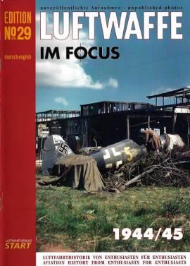 Luftwaffe im Focus - Edition No. 29, LUFTFAHRTVERLAG START, NEUERSCHEINUNG - Bild vergrößern