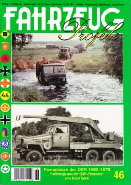Fahrzeug-Profile 46:Formationen der DDR 1962-1975, Fahrzeuge aus der DDR Produktion