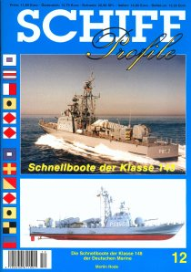 Schiffprofile 12: Schnellboote der Klasse 148 der Bundesmarine; NEUERSCHEINUNG!