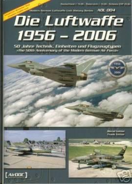 ! ADL004 Luftwaffe 1956 - 2006, 50 Jahre Bundesluftwaffe - Bild vergrößern