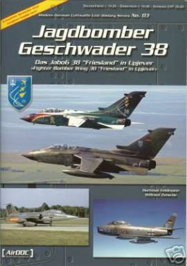 ! ADL003 Jagdbombergeschwader 38 -Friesland-, Aircraft Documentation - Bild vergrößern