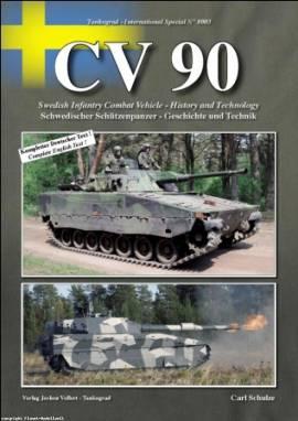 8003 CV90 Schwedischer Schützenpanzer CV 90 - Geschichte, Varianten, Technik, Tankograd NEU 11/2010 - Bild vergrößern