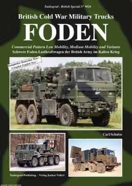 9026 Foden-British Cold War Military Trucks, Tankograd NEU 3/2017 Auf Lager!& - Bild vergrößern