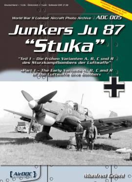 ! ADC005  Junkers Ju-87 StuKa Teil 1, Aircraft Documentation, NEU - Bild vergrößern