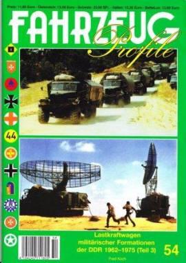 Fahrzeug-Profile 54: Lkw der militärischen Formationen der DDR 1962-1975 (Teil 3), NEU 5/2013 - Bild vergrößern