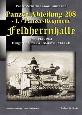 Panzer Sicherungs-Kompanien and Panzer-Abteilung 208 - I. / Panzer-Regiment Feldherrnhalle - Bild vergrößern