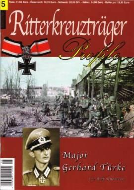 RT-05 Major Gerhard Türke, Stalingrad, Ritterkreuzträger-Profile - Bild vergrößern