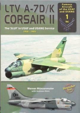LTV A-7D/K CORSAIR II, The -Sluf- in USAF and USANG Service, AirDoc - Bild vergrößern