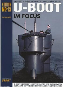 U-Boot im Focus - Edition No. 13, Luftfahrtverlag START, NEU - Bild vergrößern