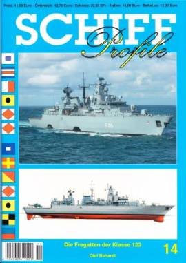 Schiffprofile 14: Fregatten der Klasse 123 der Bundesmarine; NEUERSCHEINUNG 4/2010!