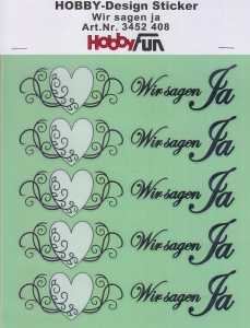 Hobby Design Sticker - HobbyFun 408- Wir sagen Ja
